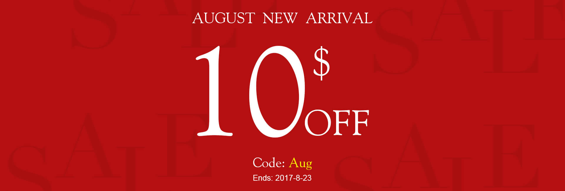 August new arrival